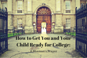How to Get You and Your Child Ready for College- (1)