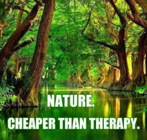 nature-cheaper-than-therapy-nature-quote